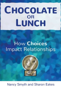 Chocolate or Lunch, by Sharon Eakes and Nancy Smyth