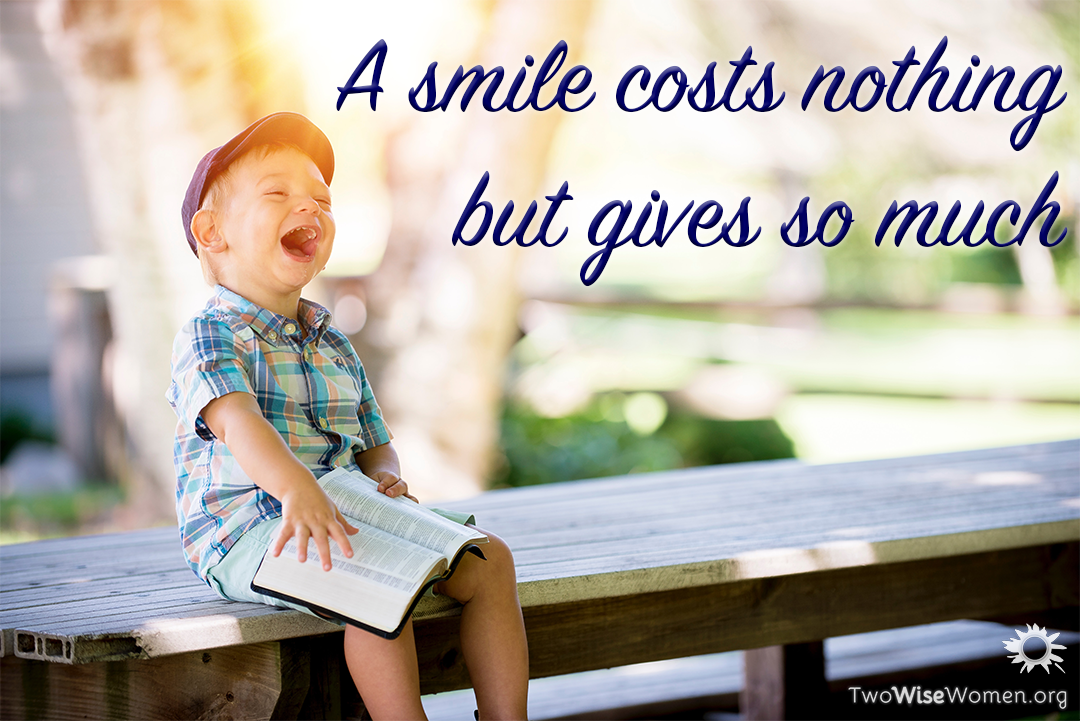 A smile costs nothing, but gives so much!