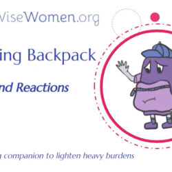 Beyond Reactions, a Backpack video from Two Wise Women